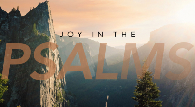 Joy In The Psalms Image
