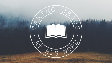 Prayer: Taking Jesus At His Word
